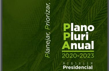 Plano Plurianual (PPA) 2020-2023 do governo federal é divulgado à Nação: saiba as principais metas para os próximos 4 anos no Brasil